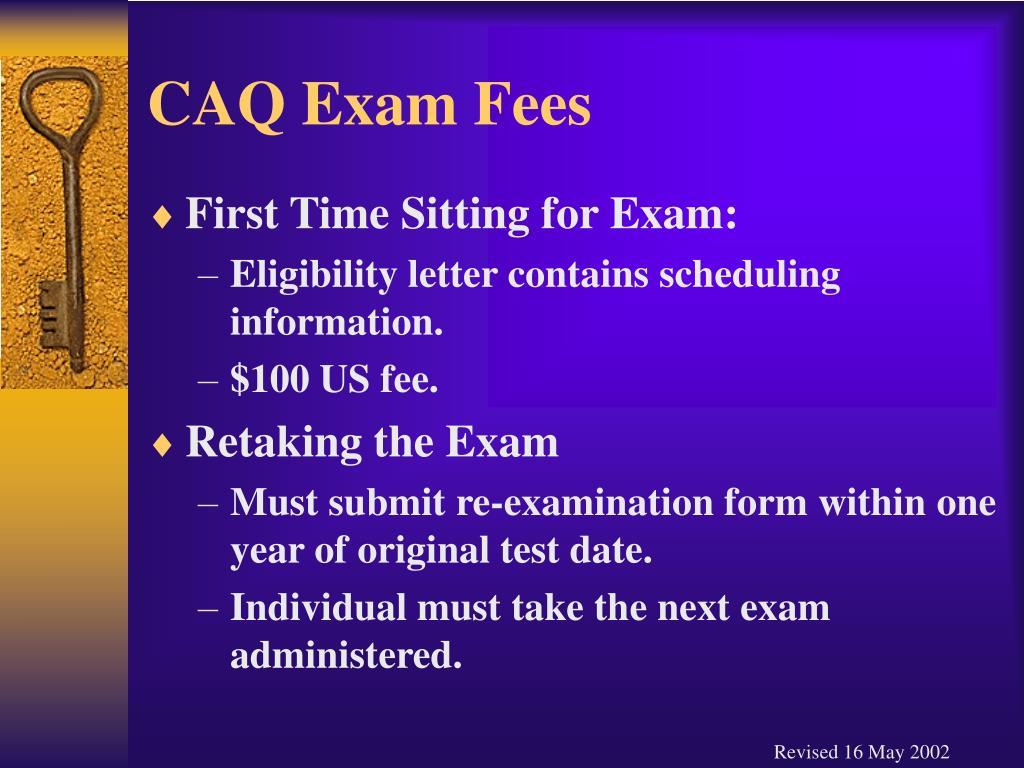CAQ Exam Fees