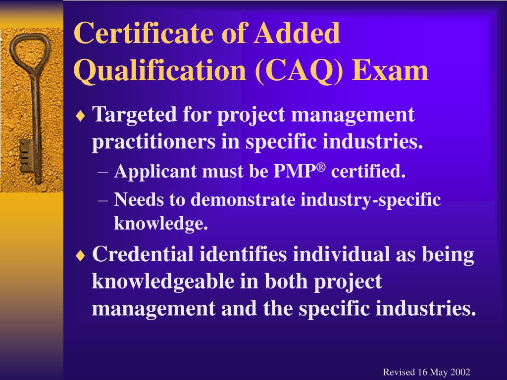 Certificate of Added Qualification (CAQ) Exam