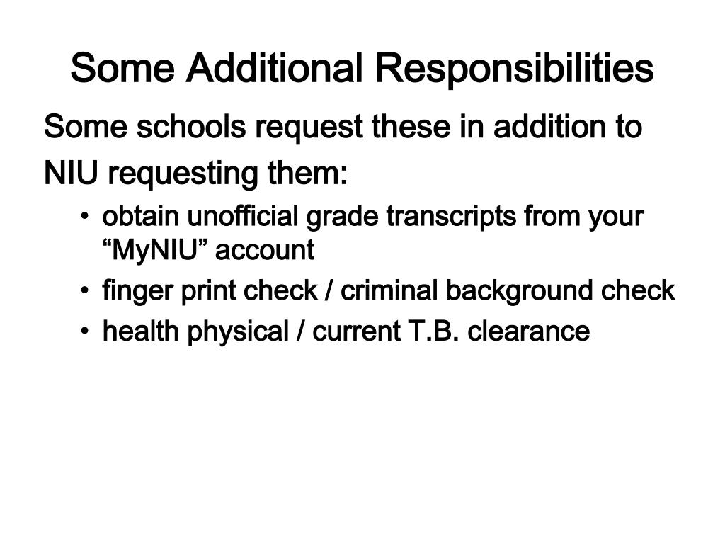 Some Additional Responsibilities