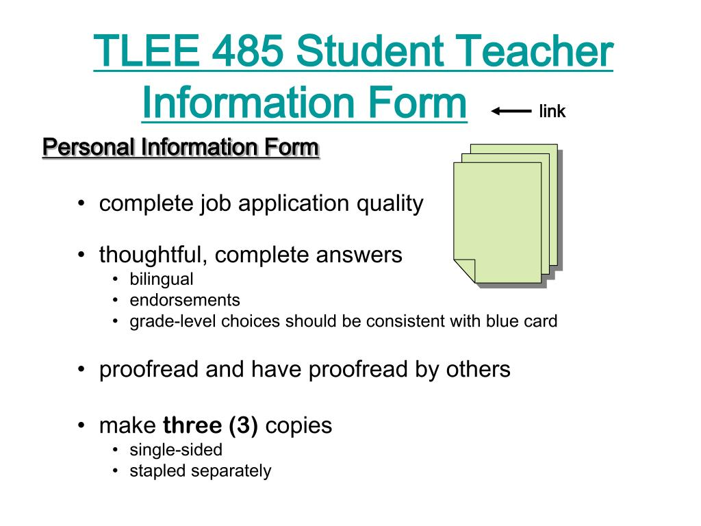 TLEE 485 Student Teacher Information Form