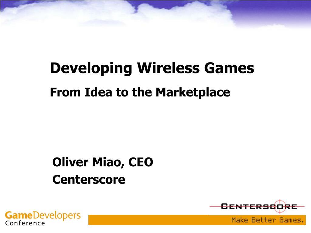developing wireless games