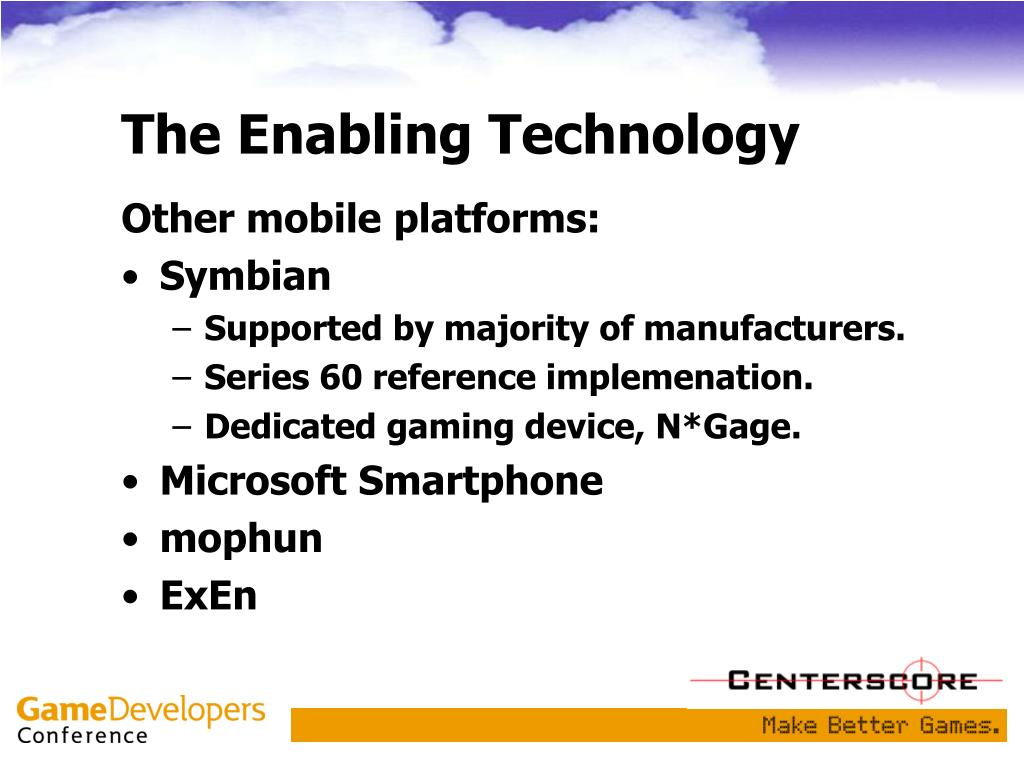 The Enabling Technology