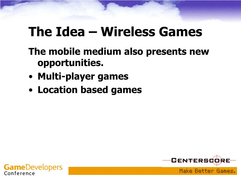 The Idea – Wireless Games