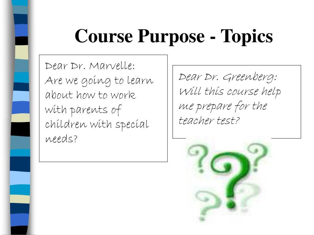 Course Purpose - Topics