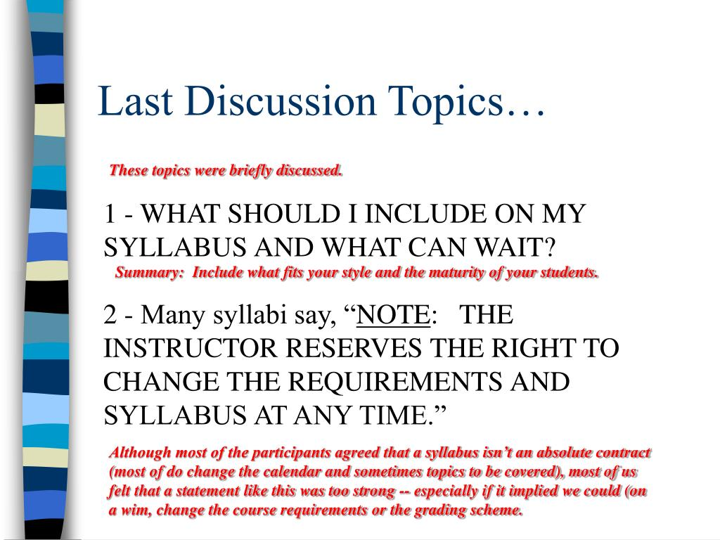 Last Discussion Topics…