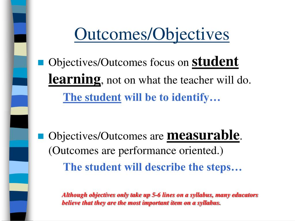 Outcomes/Objectives