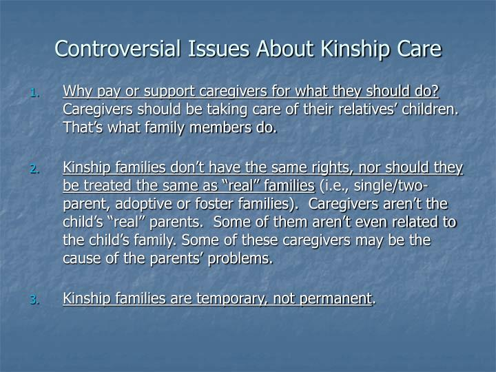 Controversial issues about kinship care