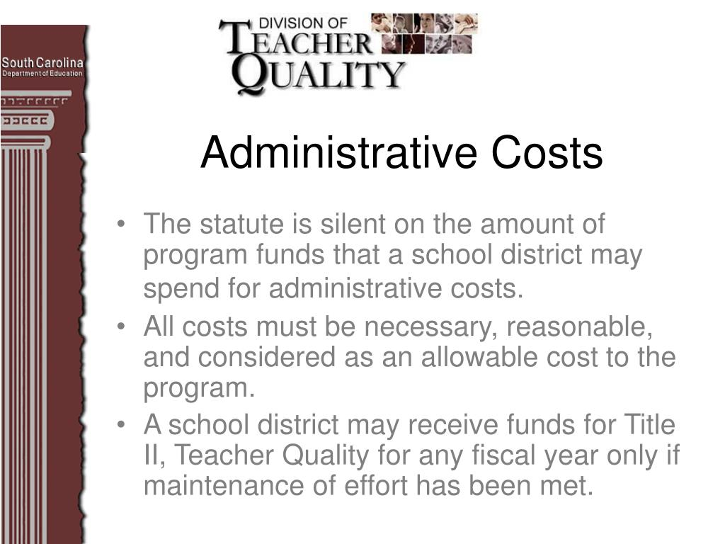 The statute is silent on the amount of program funds that a school district may spend for administrative costs.