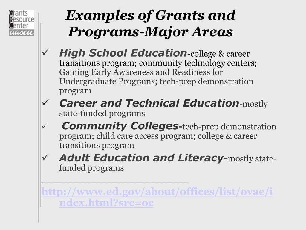 Examples of Grants and Programs-Major Areas