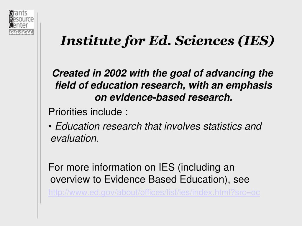 Institute for Ed. Sciences (IES)