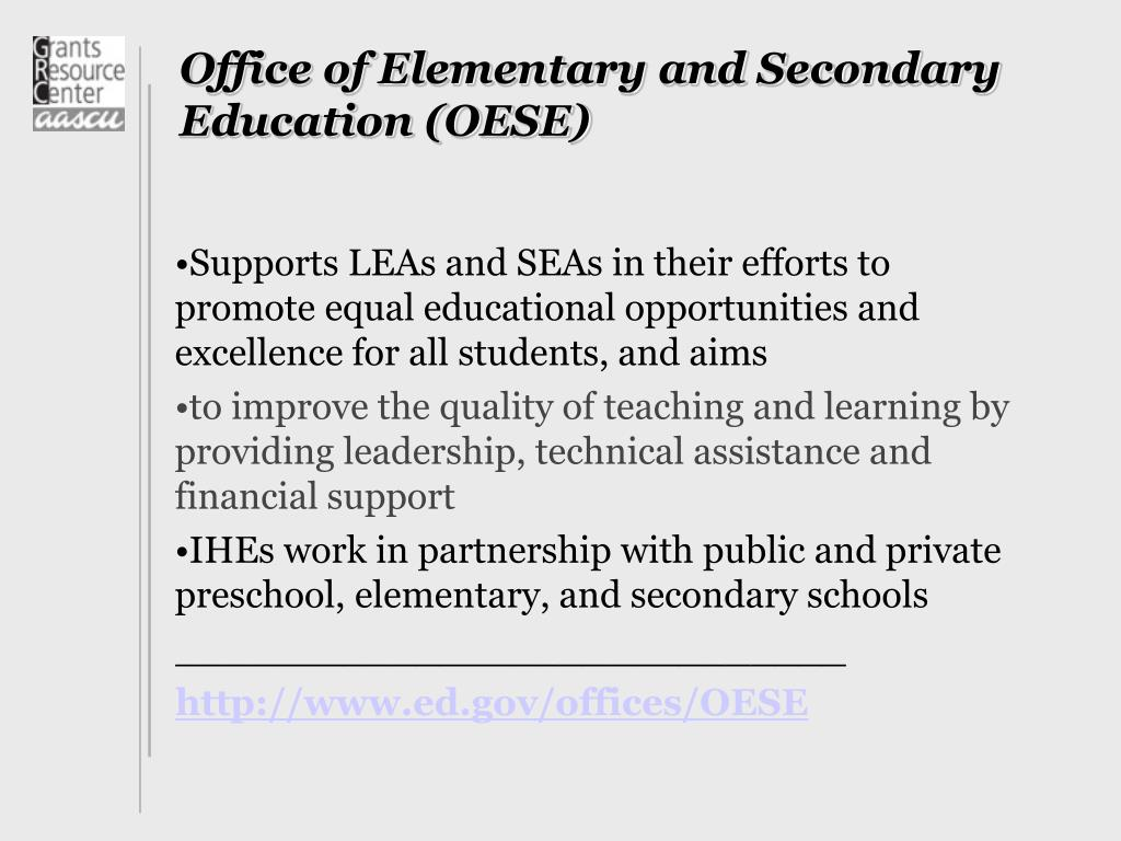 Office of Elementary and Secondary Education (OESE)