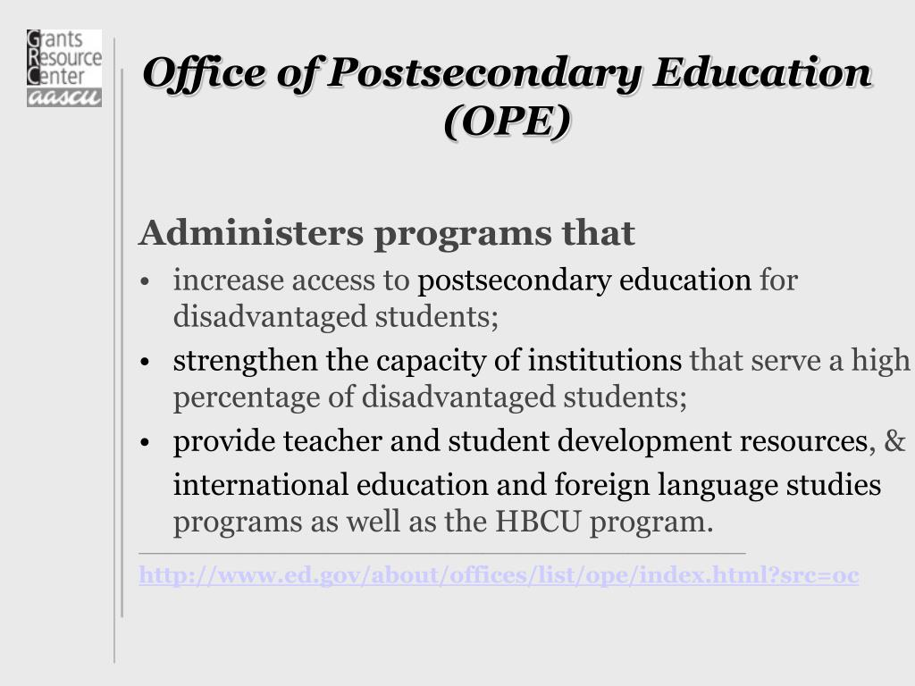 Office of Postsecondary Education (OPE)