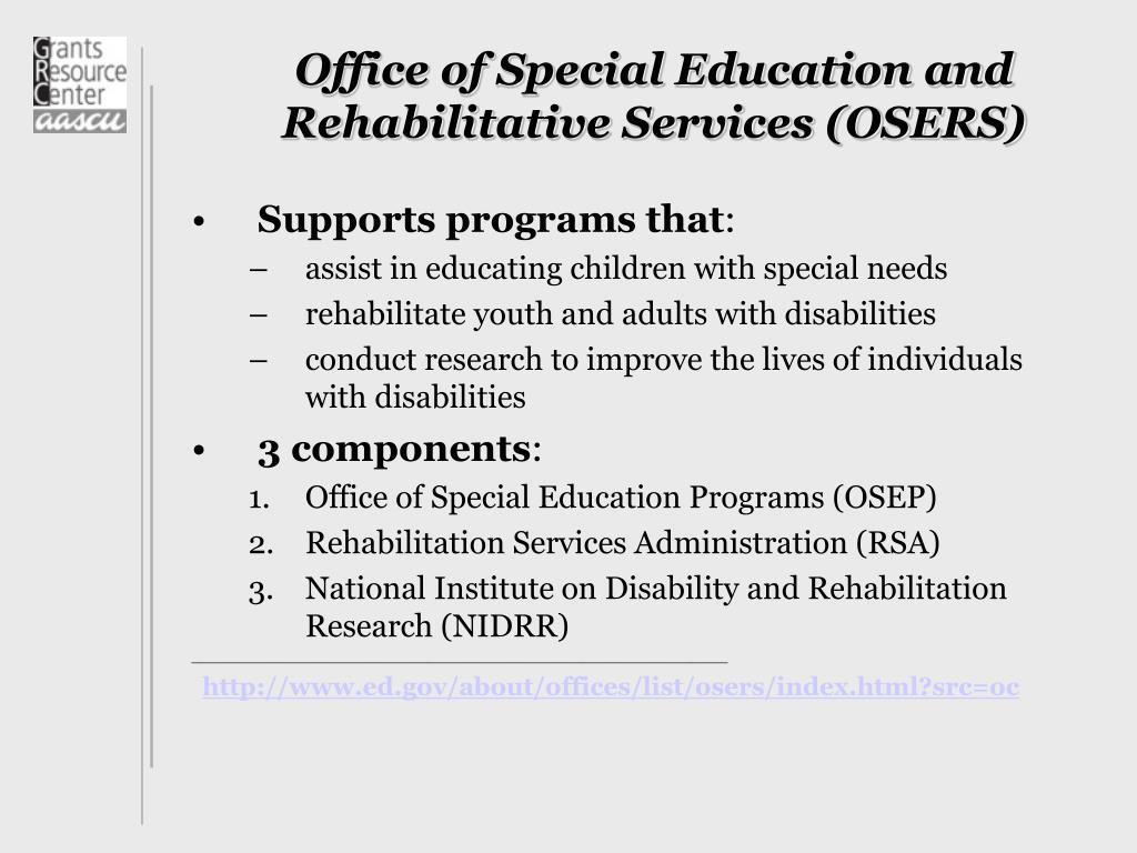 Office of Special Education and Rehabilitative Services (OSERS)