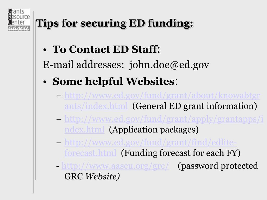 Tips for securing ED funding: