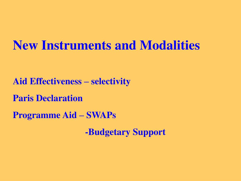 New Instruments and Modalities