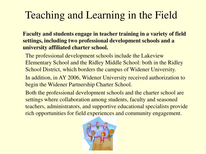 Teaching and learning in the field