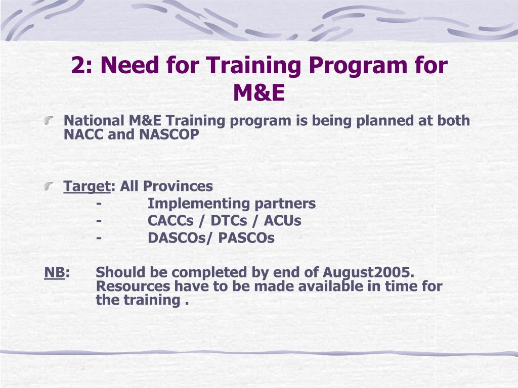 2: Need for Training Program for M&E