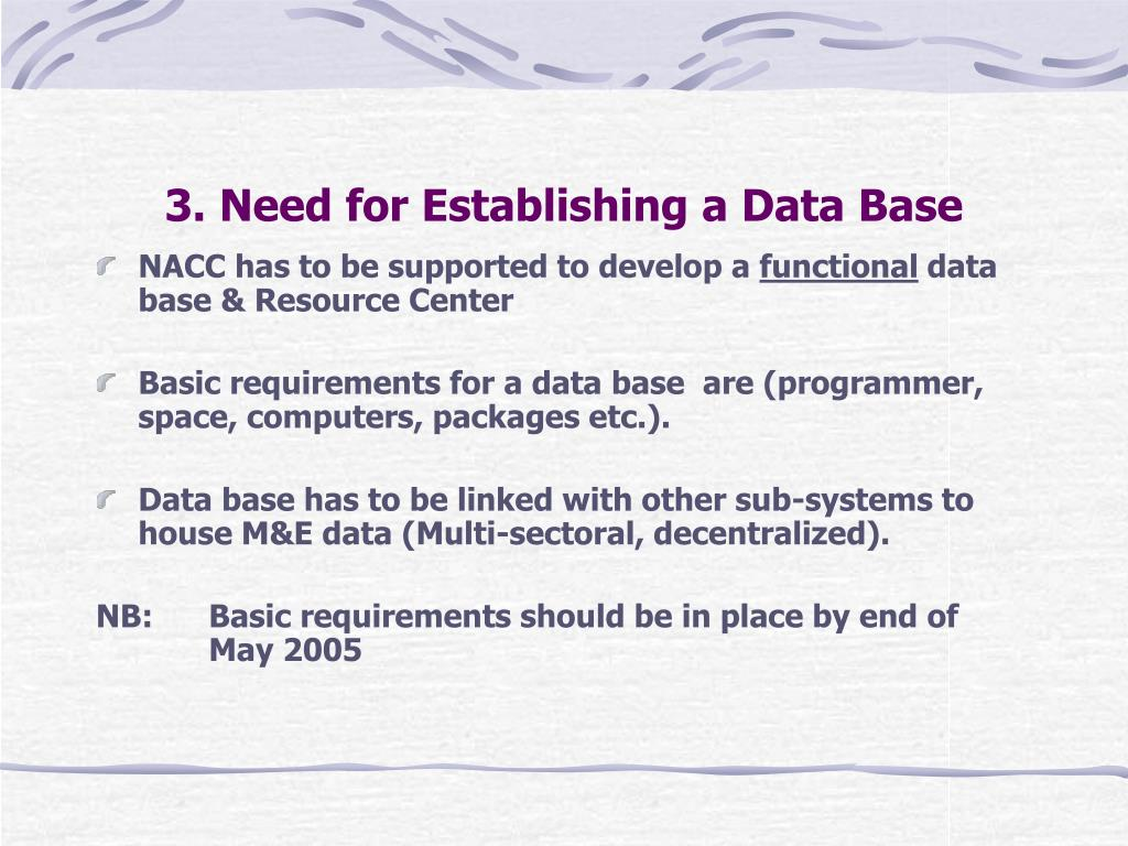 3. Need for Establishing a Data Base