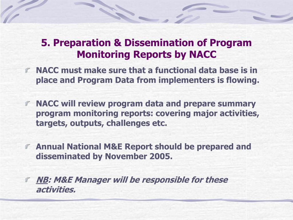 5. Preparation & Dissemination of Program Monitoring Reports by NACC