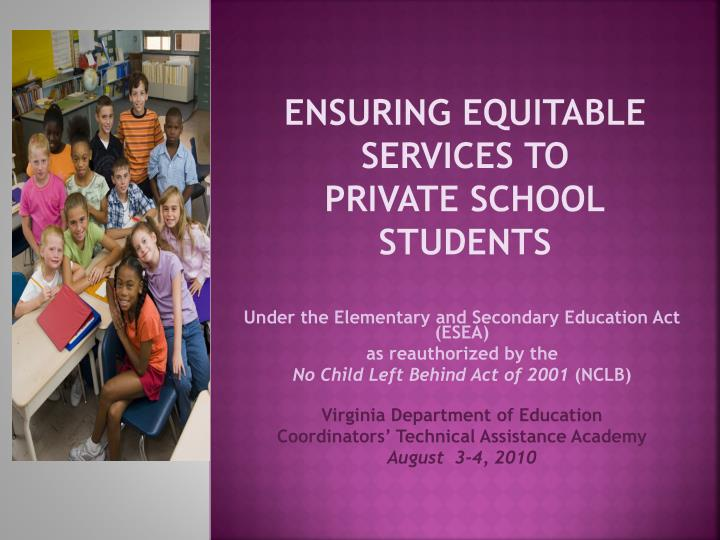 Ensuring equitable services to private school students l.jpg