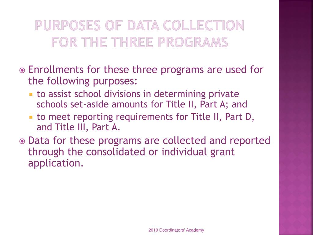 Purposes of Data Collection