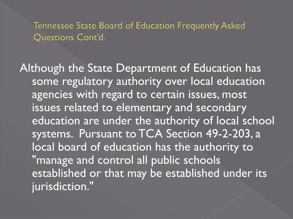 Tennessee State Board of Education Frequently Asked Questions Cont'd.