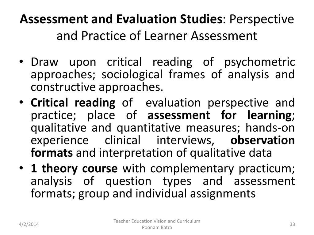 Assessment and Evaluation Studies