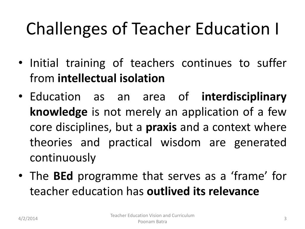 Challenges of Teacher Education I