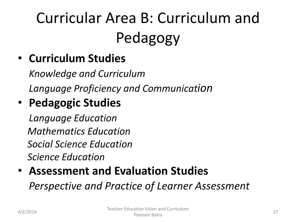 Curricular Area B: Curriculum and Pedagogy