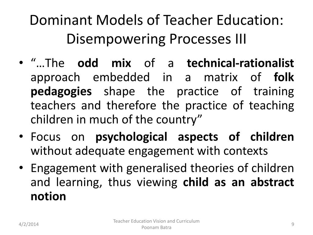 Dominant Models of Teacher Education: