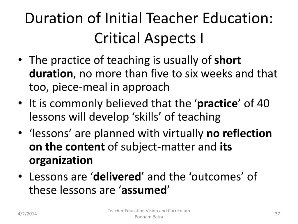 Duration of Initial Teacher Education: Critical Aspects I