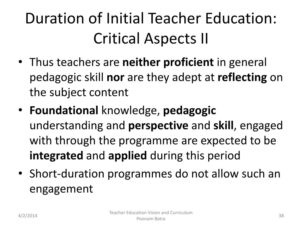 Duration of Initial Teacher Education: Critical Aspects II