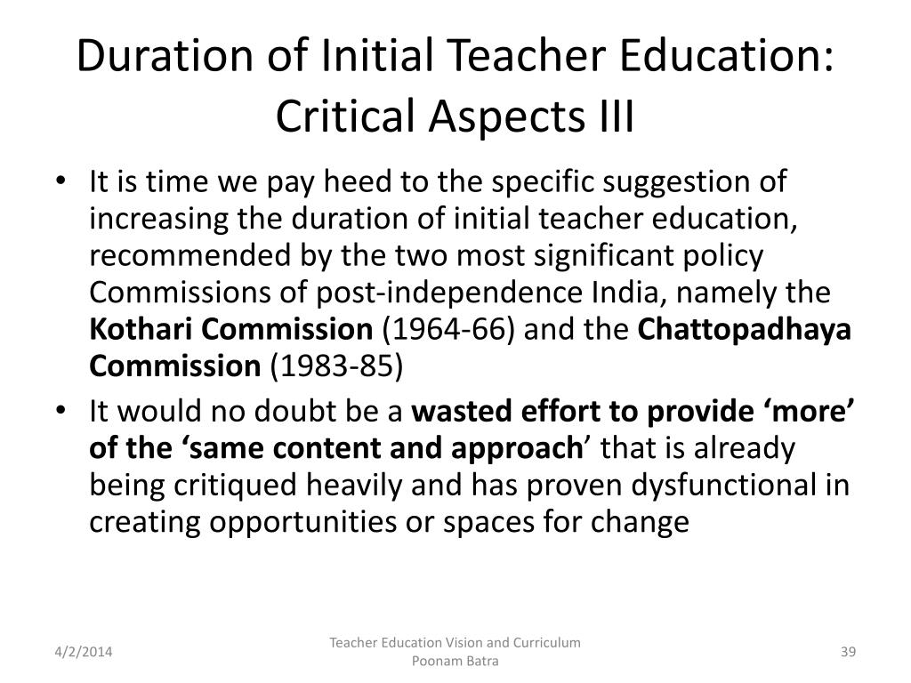 Duration of Initial Teacher Education: Critical Aspects III