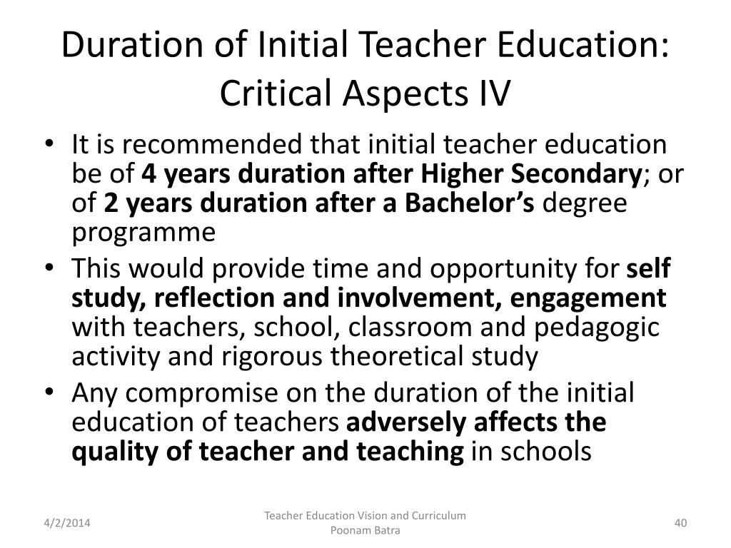 Duration of Initial Teacher Education: Critical Aspects IV