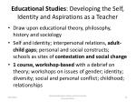 educational studies developing the self identity and aspirations as a teacher