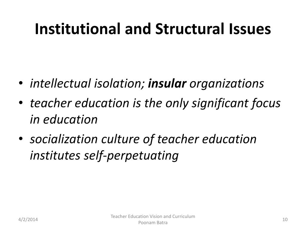 Institutional and Structural Issues