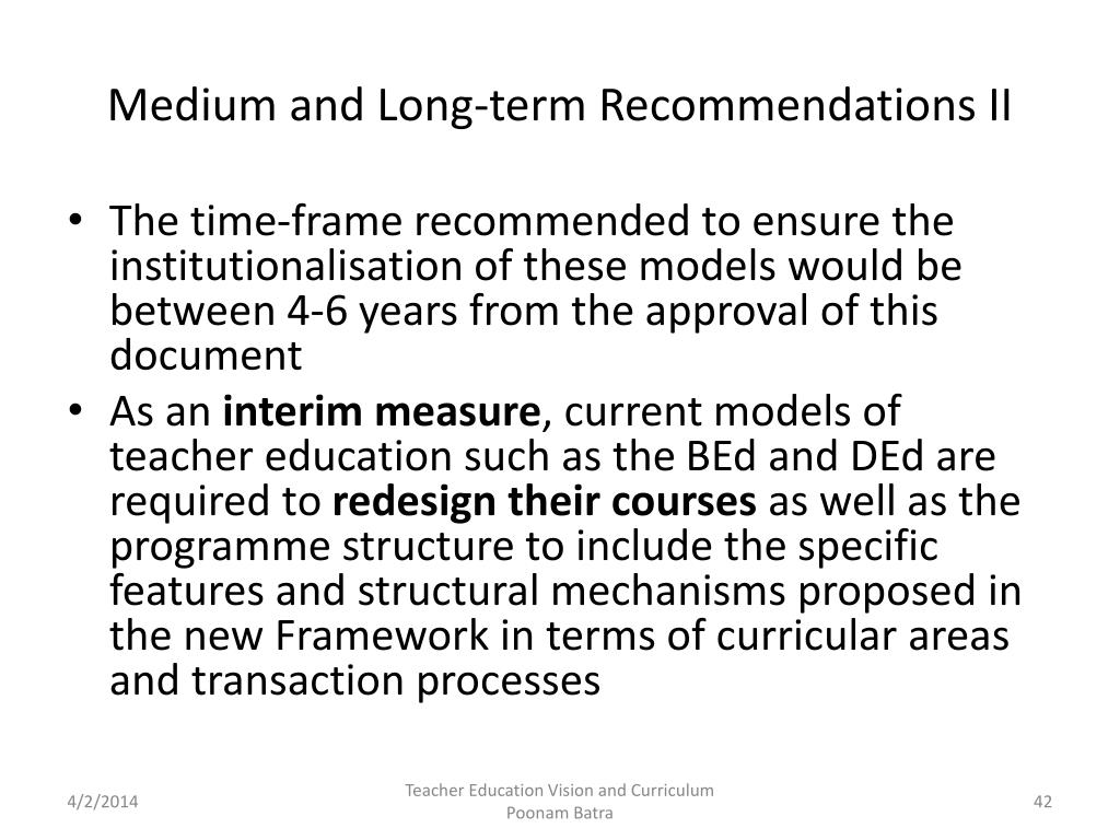 Medium and Long-term Recommendations II