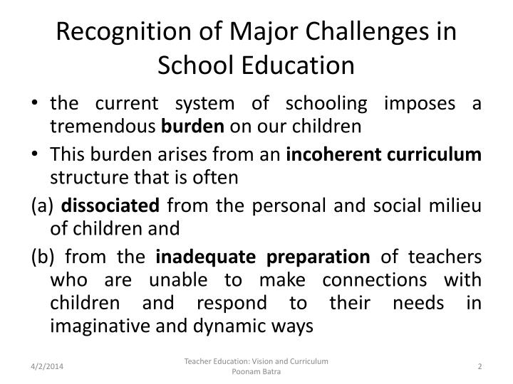 Recognition of major challenges in school education l.jpg