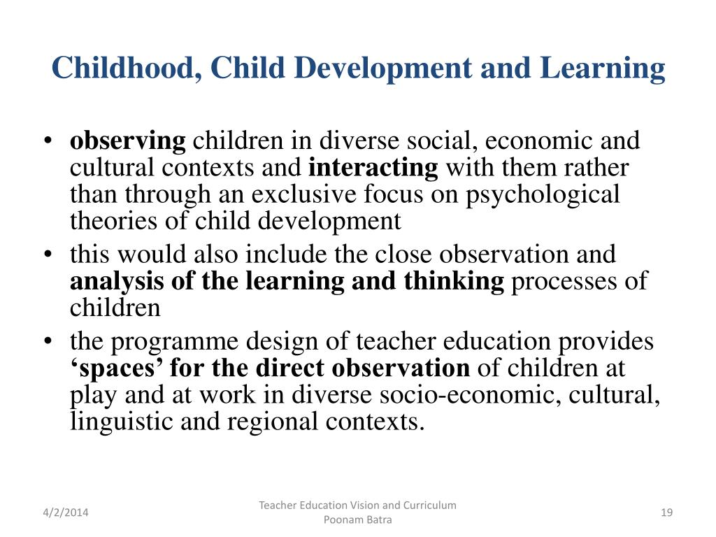 Childhood, Child Development and Learning