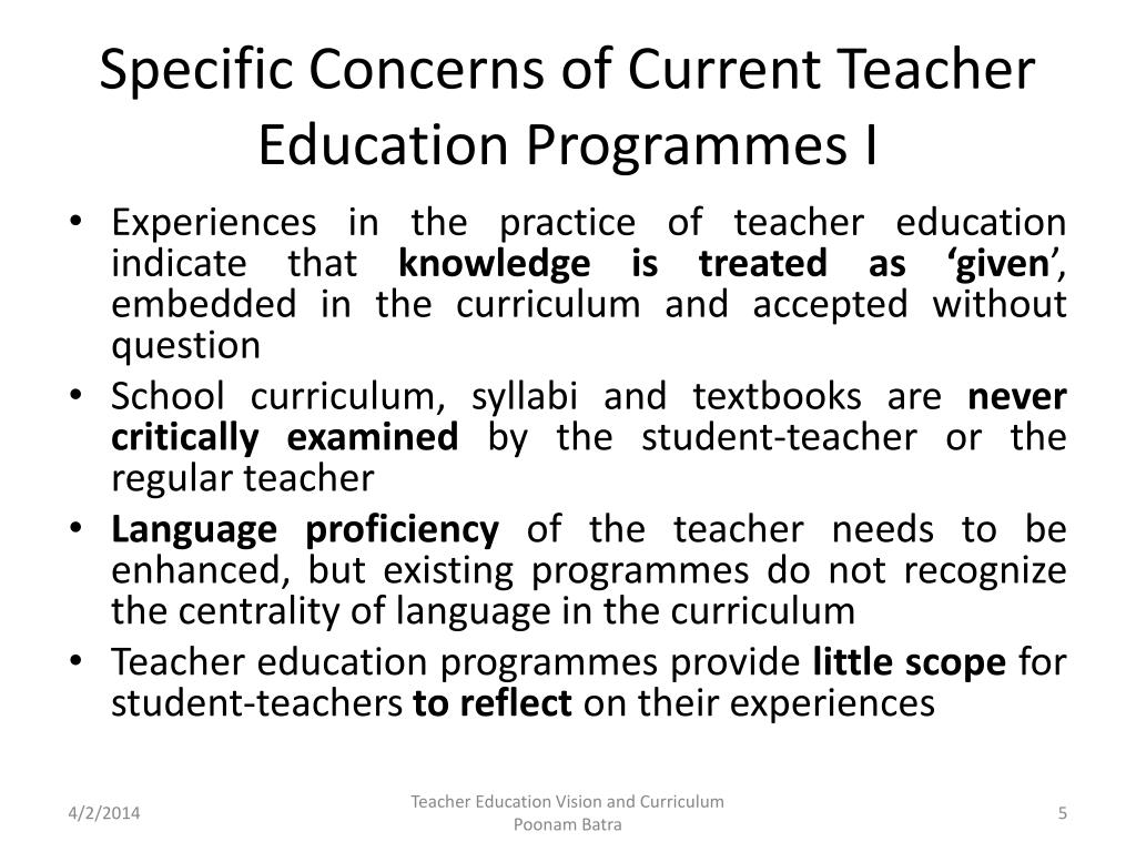 Specific Concerns of Current Teacher Education
