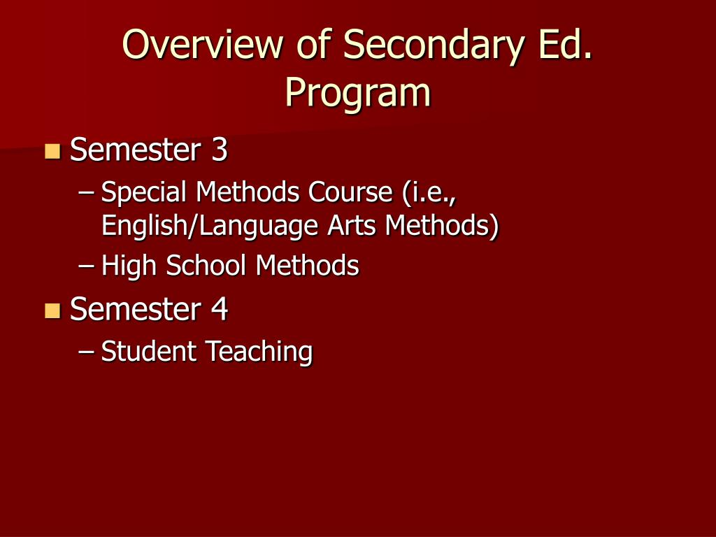 Overview of Secondary Ed. Program