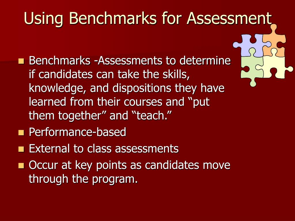 Using Benchmarks for Assessment