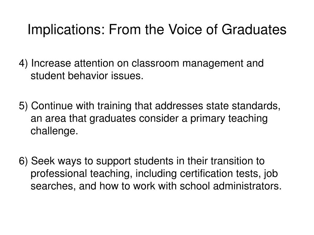 Implications: From the Voice of Graduates