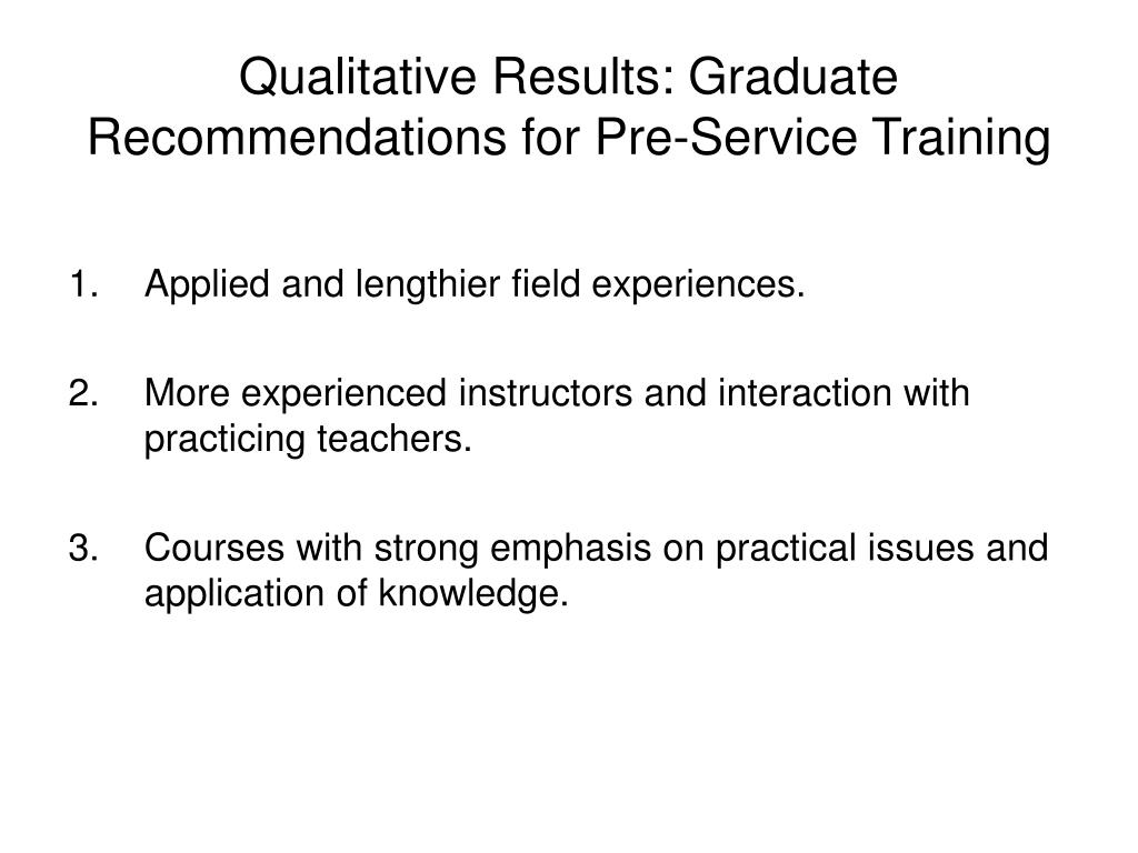 Qualitative Results: Graduate Recommendations for Pre-Service Training