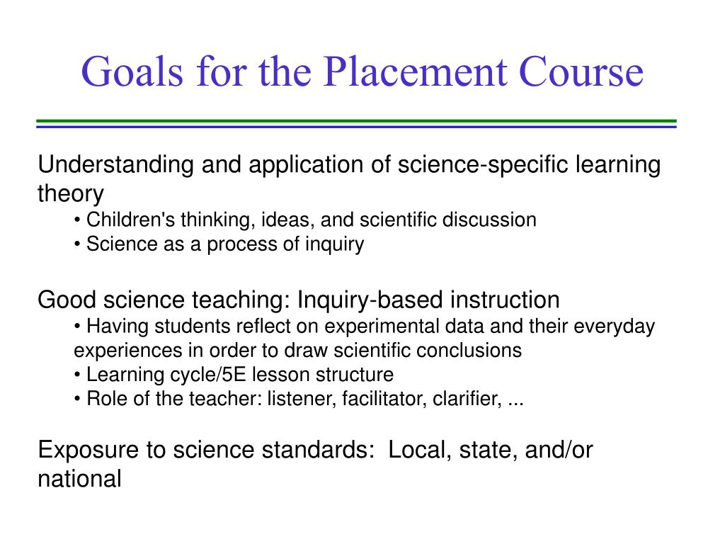 Goals for the Placement Course