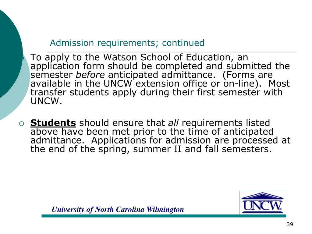 Admission requirements; continued
