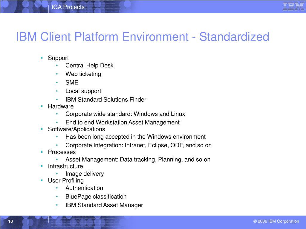 IBM Client Platform Environment - Standardized