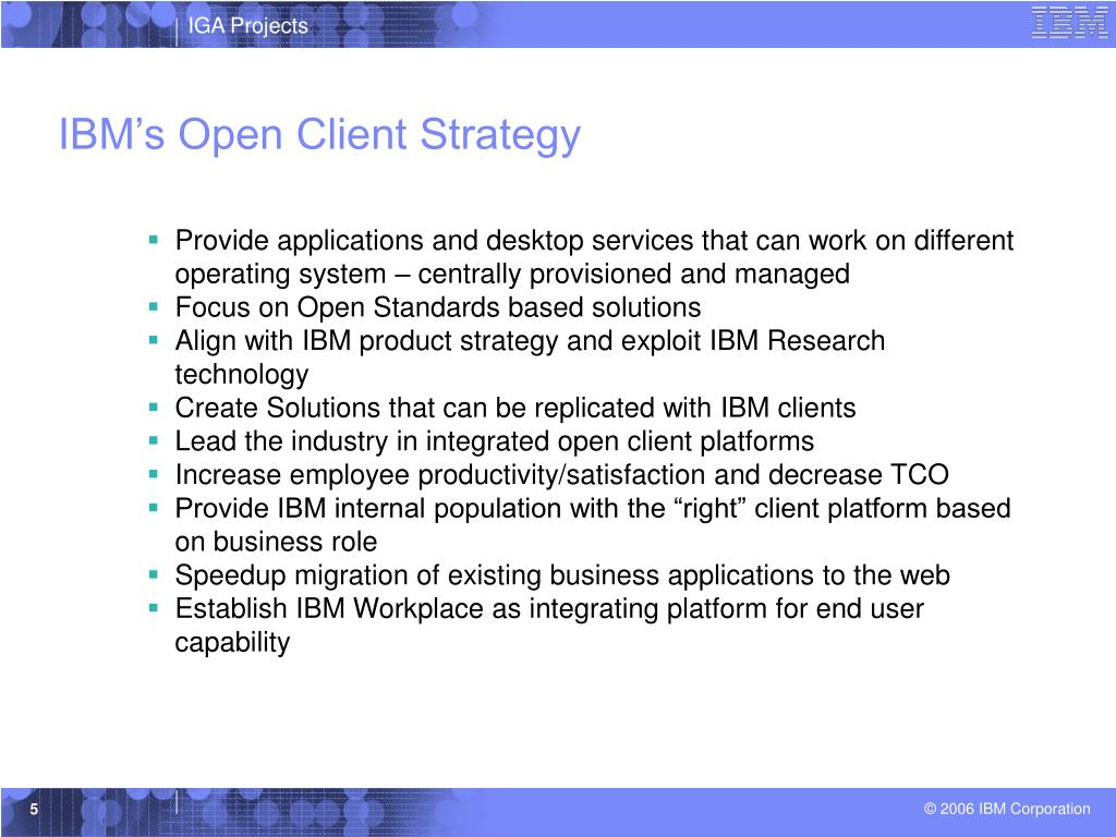 IBM's Open Client Strategy