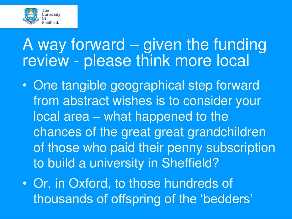 A way forward – given the funding review - please think more local