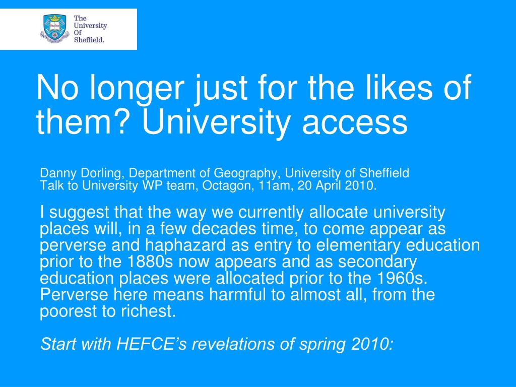 No longer just for the likes of them? University access